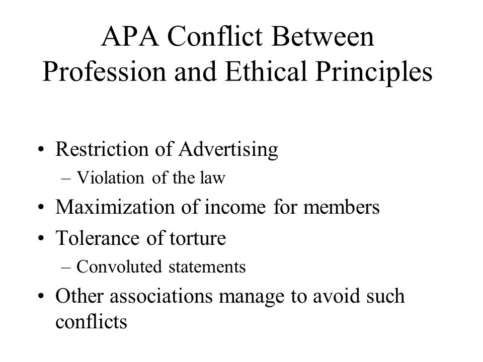 APA Conflict Between Profession and Ethical Principles
