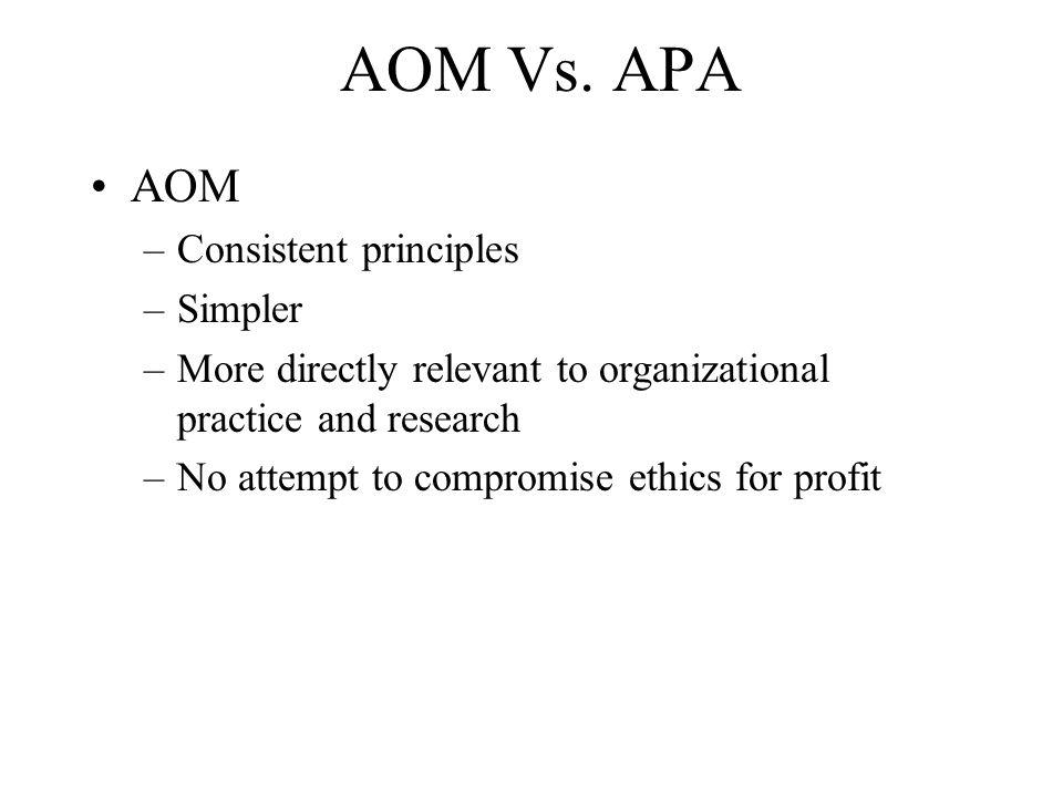 AOM Vs. APA AOM Consistent principles Simpler