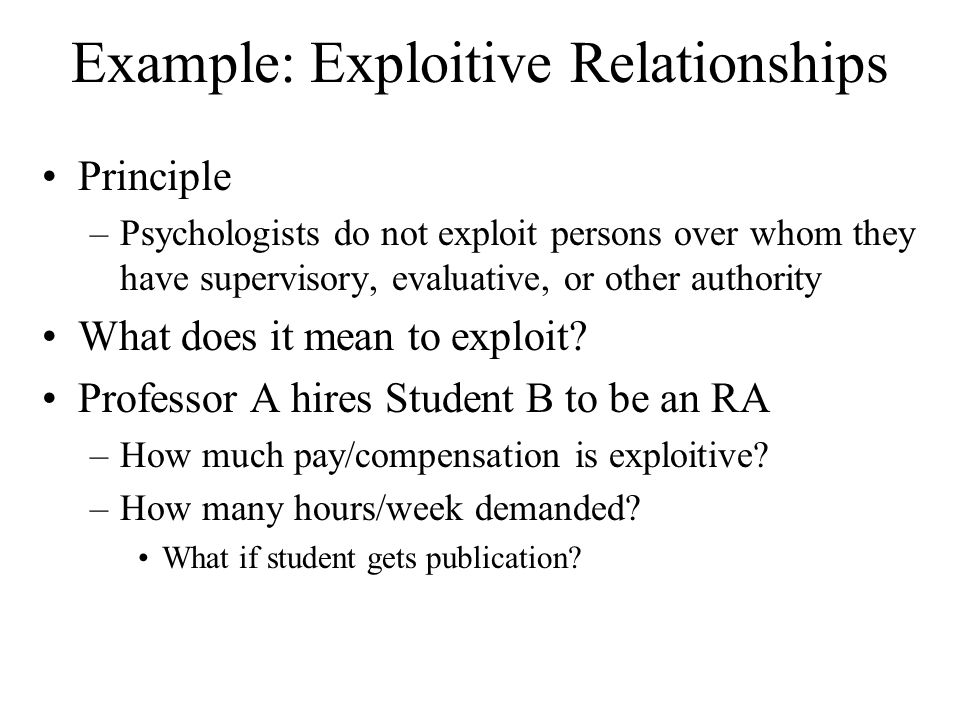 Example: Exploitive Relationships