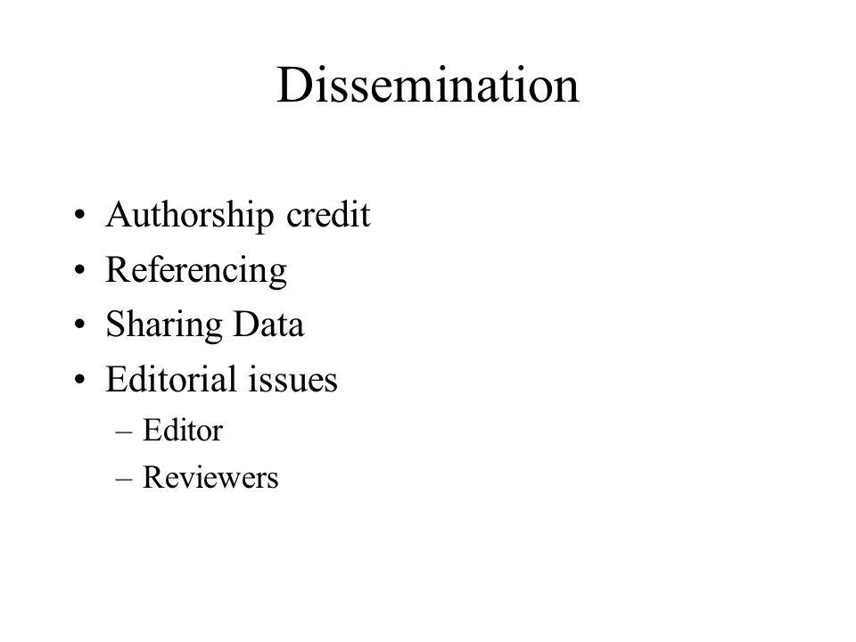 Dissemination Authorship credit Referencing Sharing Data