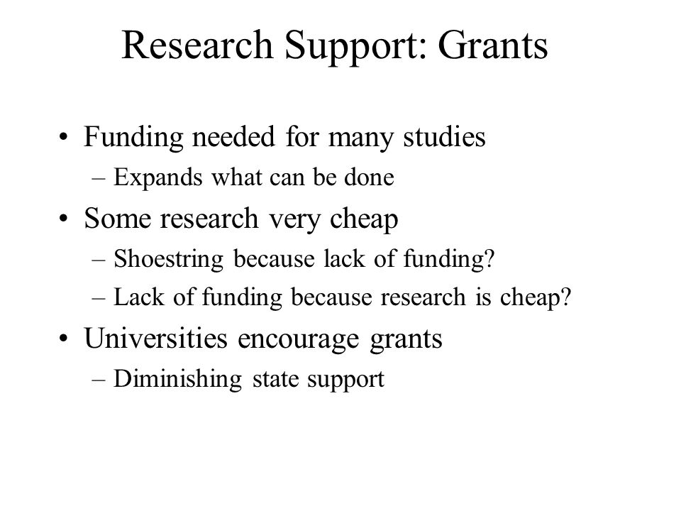 Research Support: Grants
