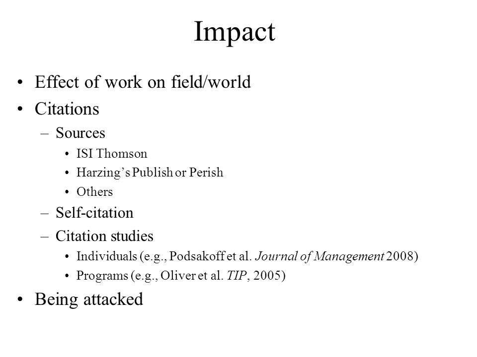 Impact Effect of work on field/world Citations Being attacked Sources