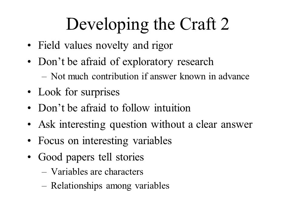 Developing the Craft 2 Field values novelty and rigor