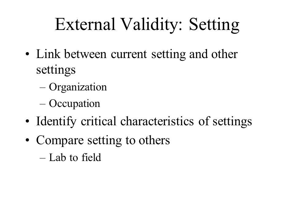 External Validity: Setting