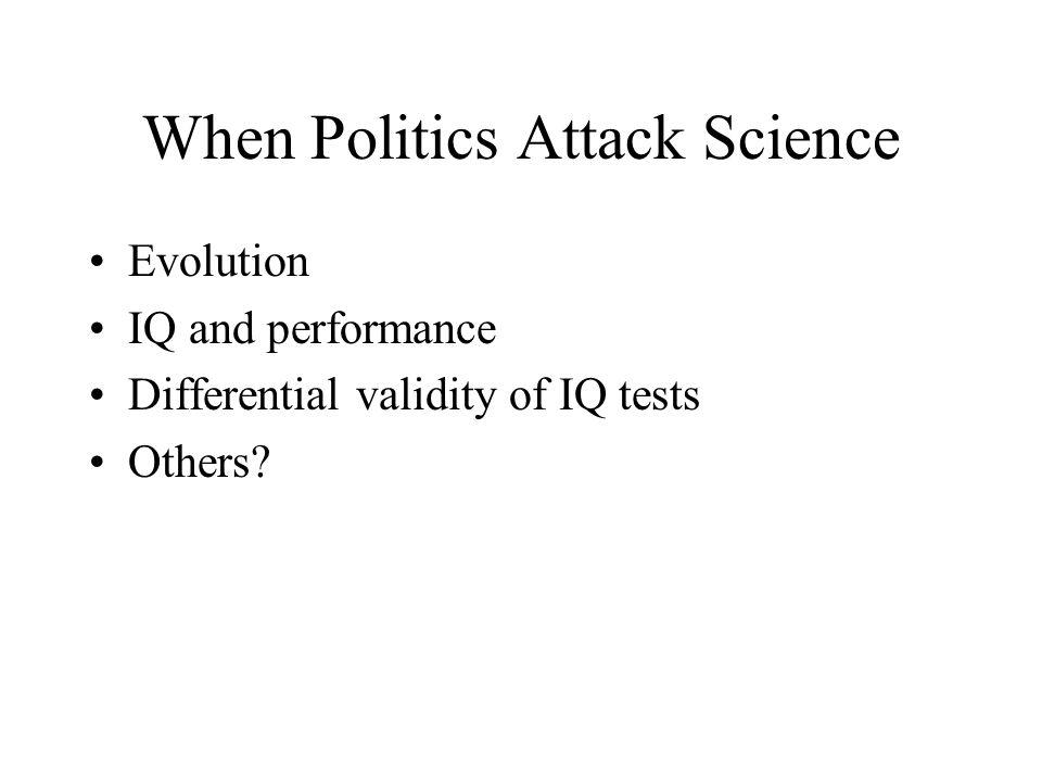 When Politics Attack Science