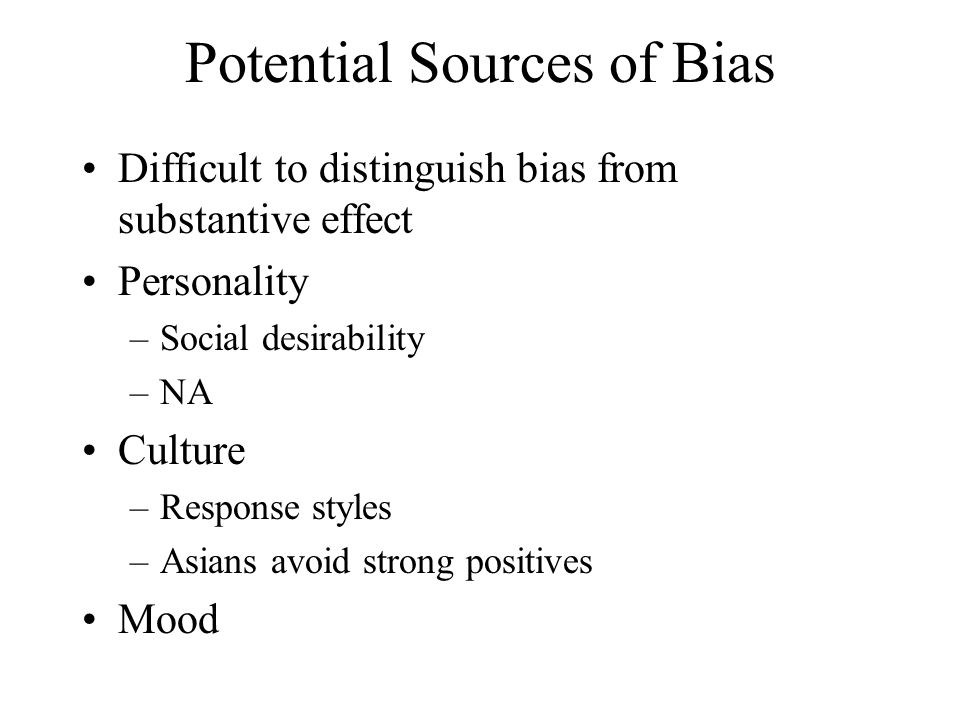 Potential Sources of Bias