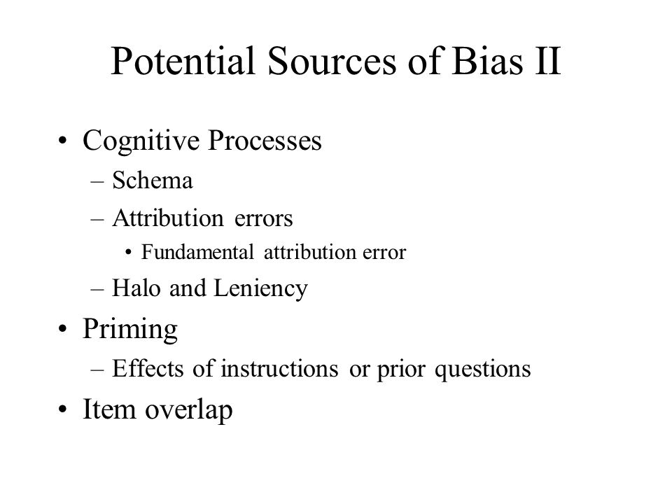 Potential Sources of Bias II