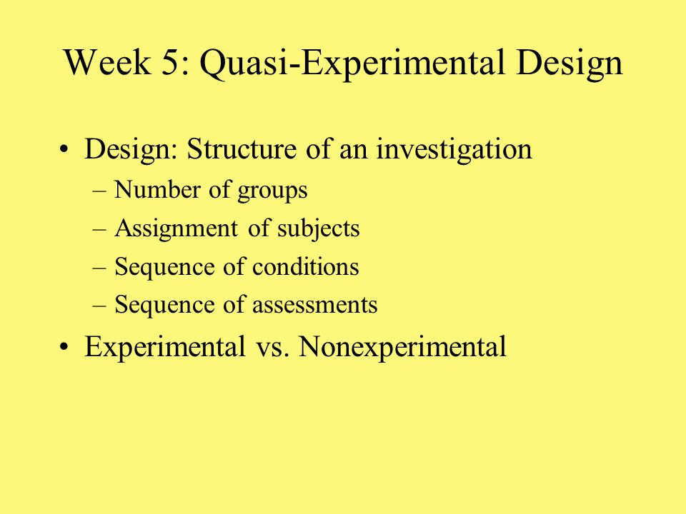 Week 5: Quasi-Experimental Design
