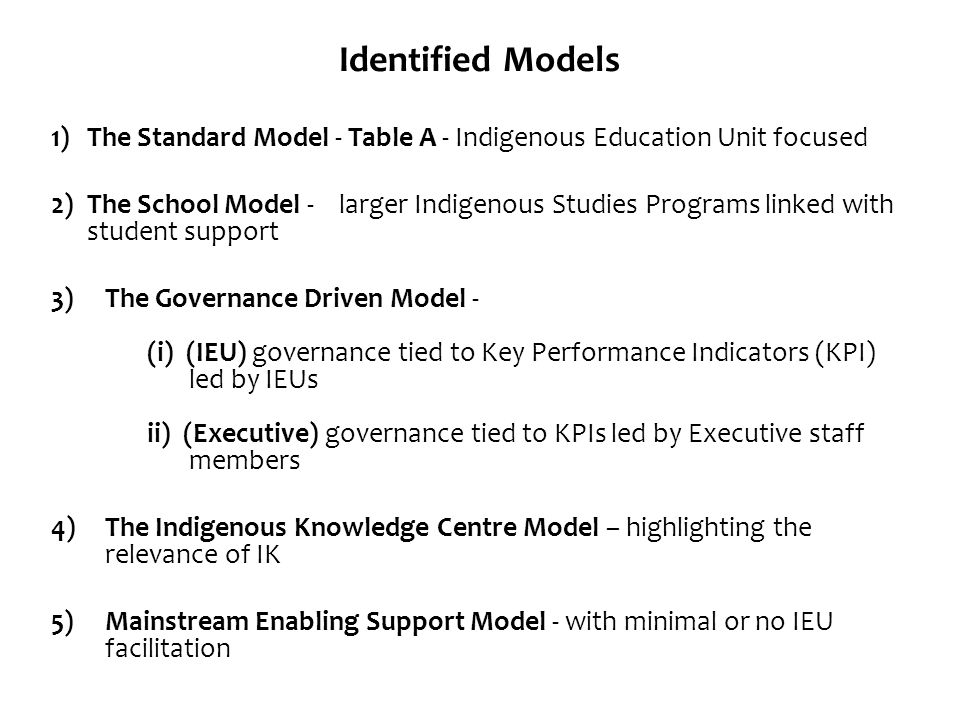 Identified Models 1) The Standard Model - Table A - Indigenous Education Unit focused.