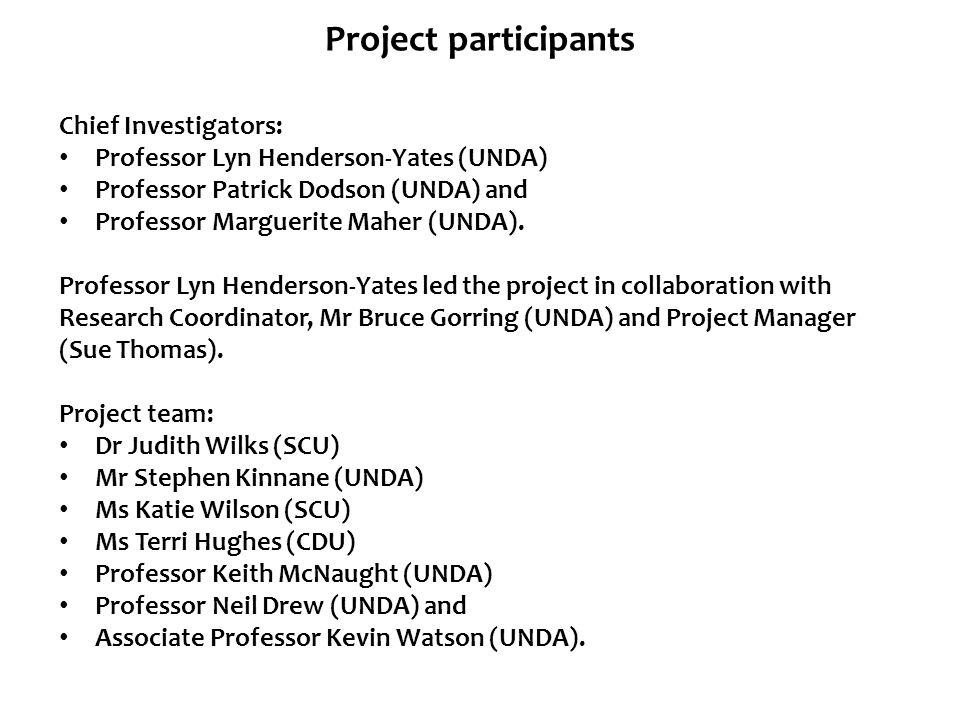 Project participants Chief Investigators:
