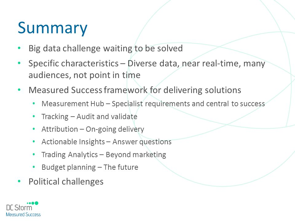 Summary Big data challenge waiting to be solved