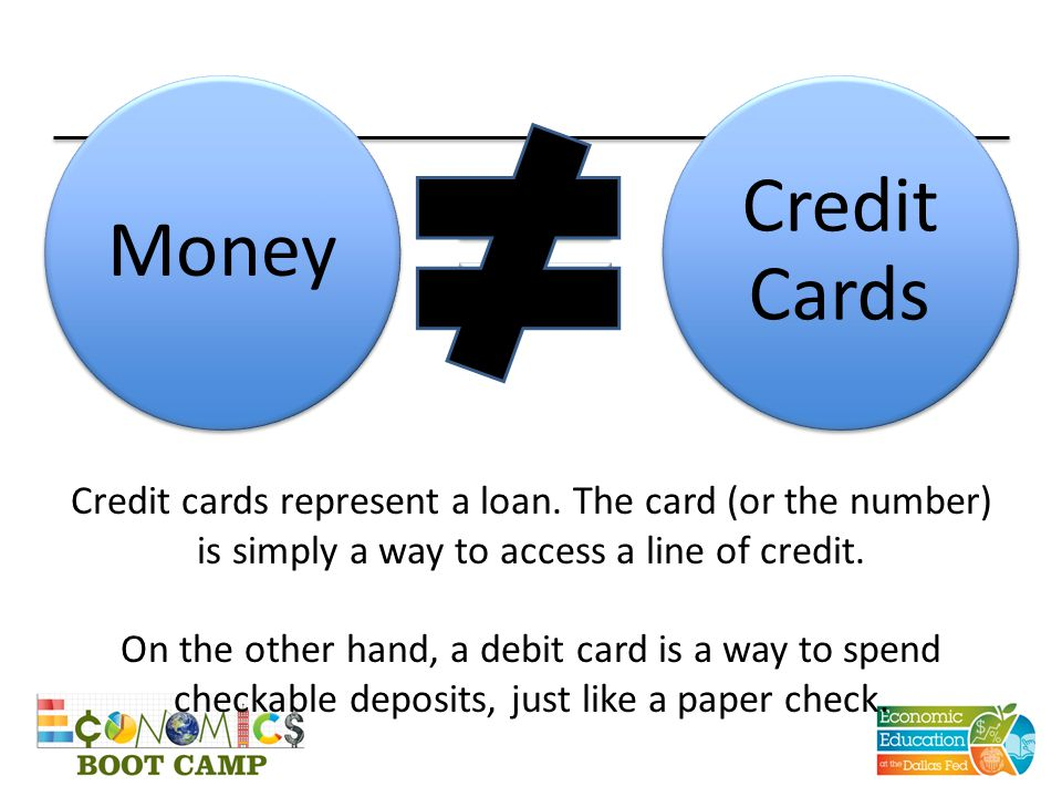 Money Credit Cards. Credit cards represent a loan. The card (or the number) is simply a way to access a line of credit.