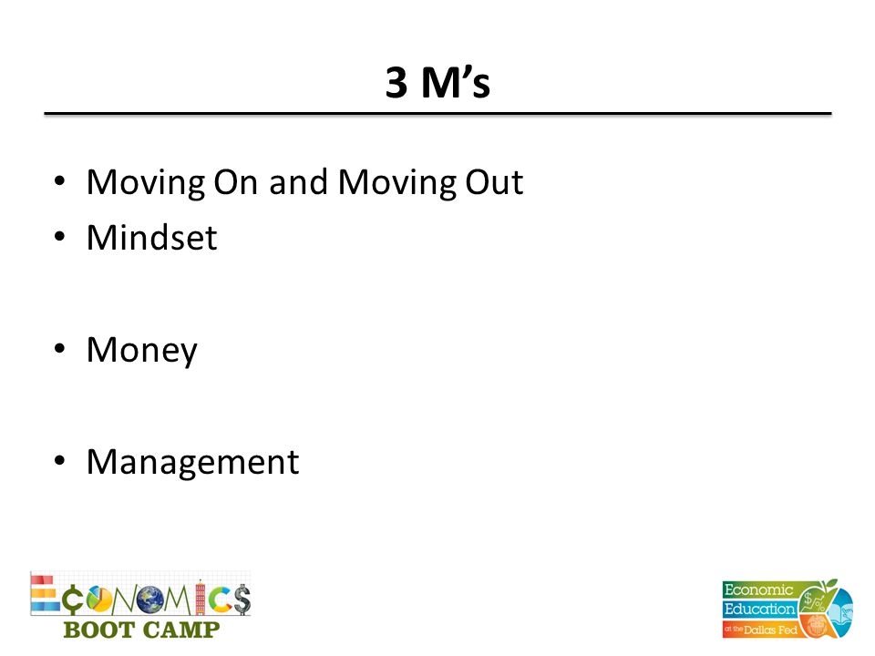 3 M's Moving On and Moving Out Mindset Money Management