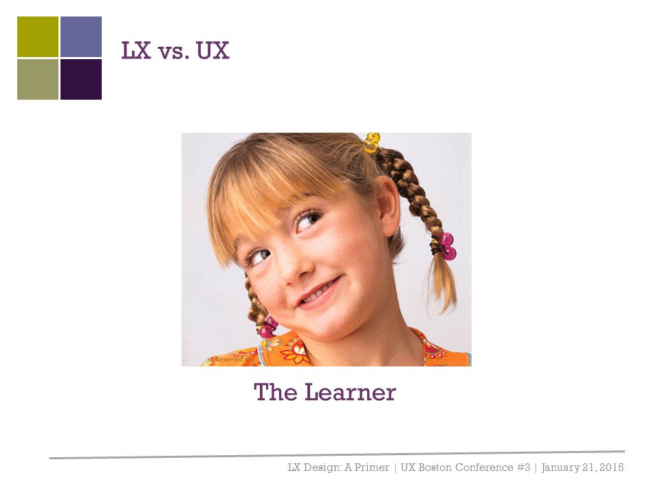 LX vs. UX What is learning experience design, and why should you care Or, in other words, why am I here