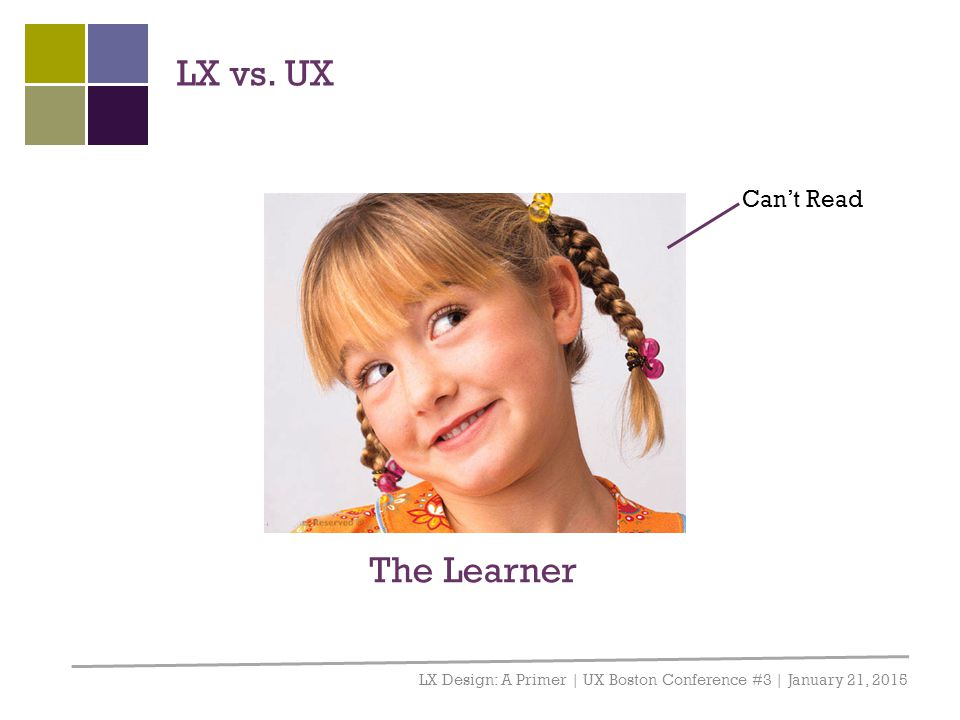 LX vs. UX The Learner Can't Read