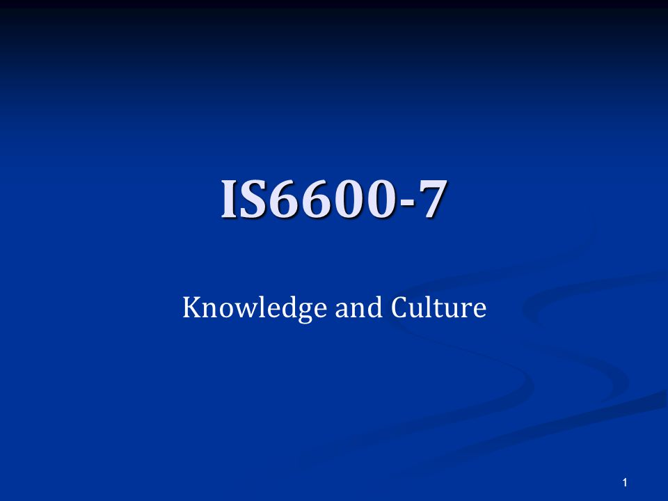 IS6600-7 Knowledge and Culture