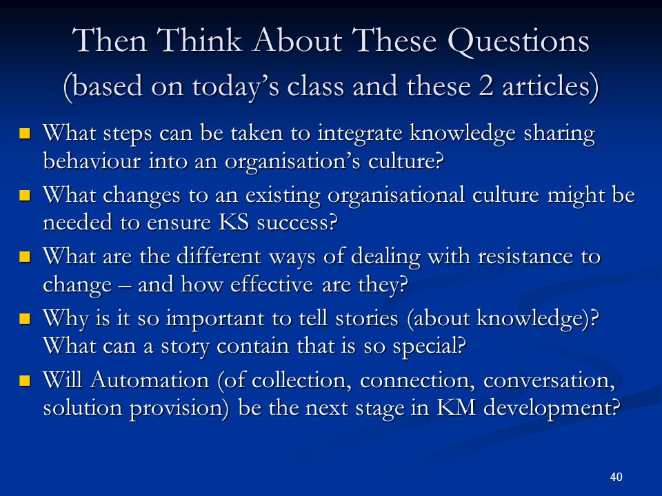 Then Think About These Questions (based on today's class and these 2 articles)