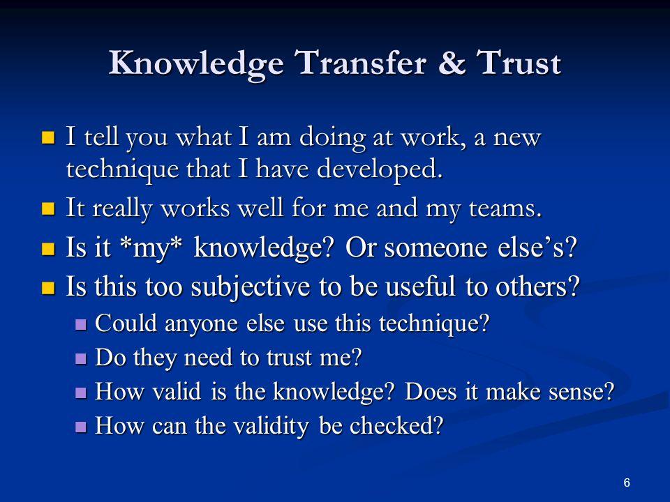 Knowledge Transfer & Trust