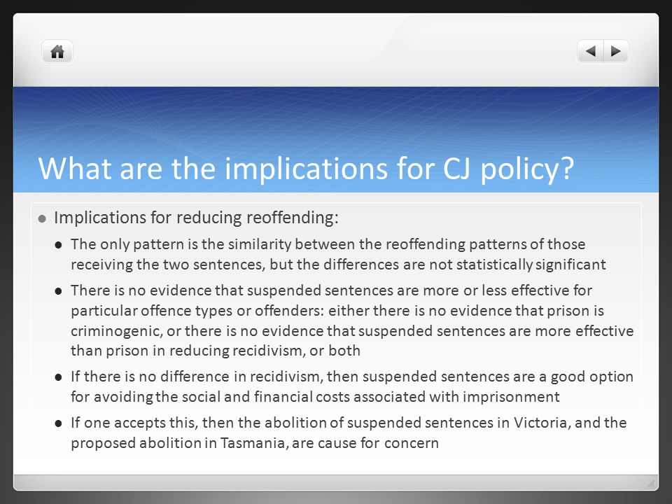 What are the implications for CJ policy