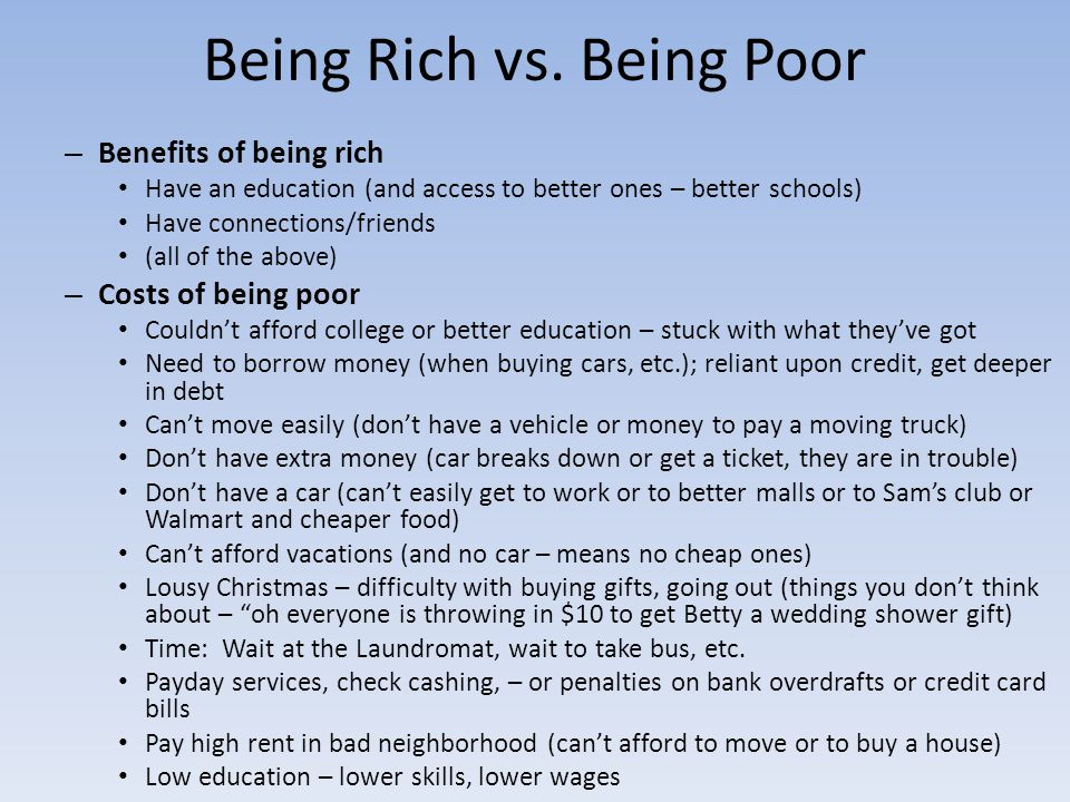 Being Rich vs. Being Poor