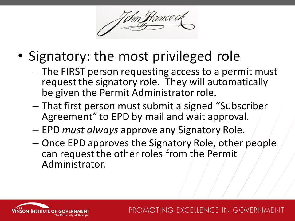 Signatory: the most privileged role