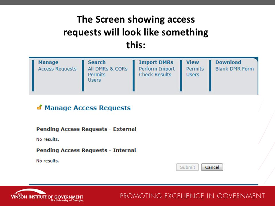 The Screen showing access requests will look like something this: