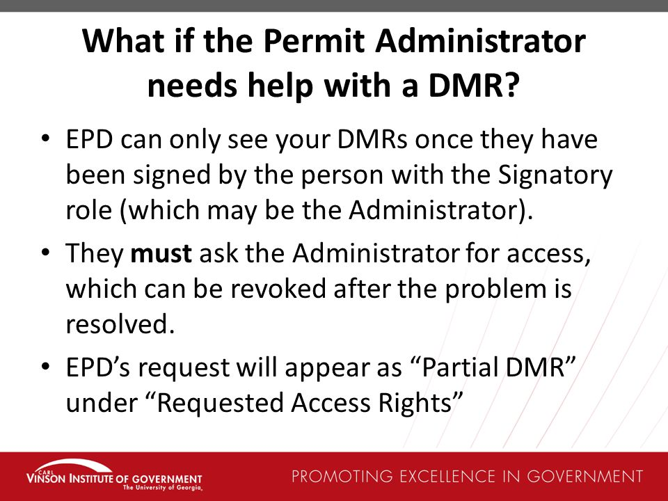 What if the Permit Administrator needs help with a DMR