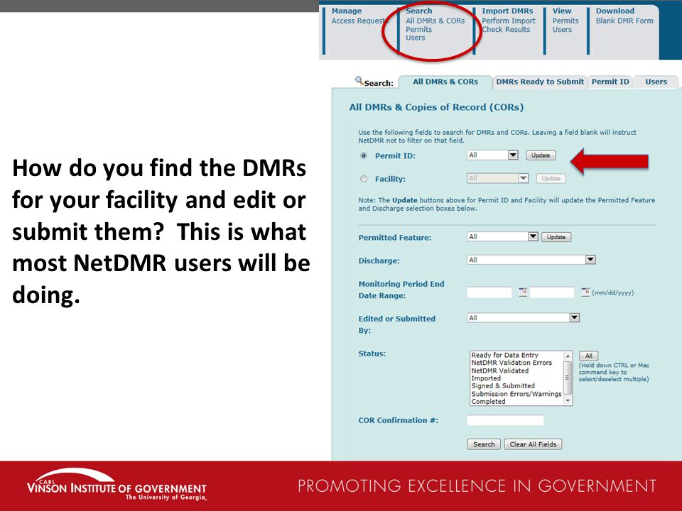 How do you find the DMRs for your facility and edit or submit them