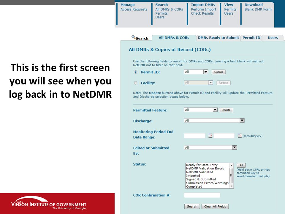 This is the first screen you will see when you log back in to NetDMR