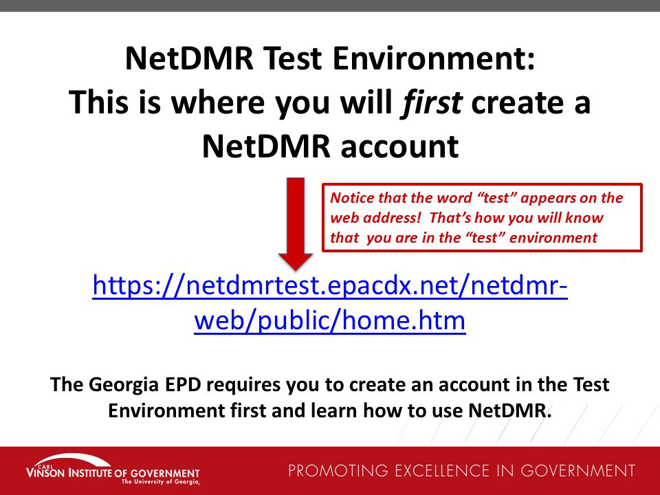 NetDMR Test Environment: This is where you will first create a NetDMR account