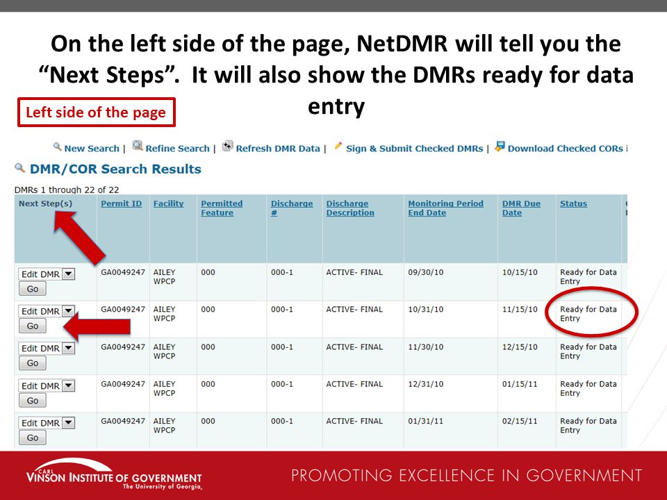 On the left side of the page, NetDMR will tell you the Next Steps