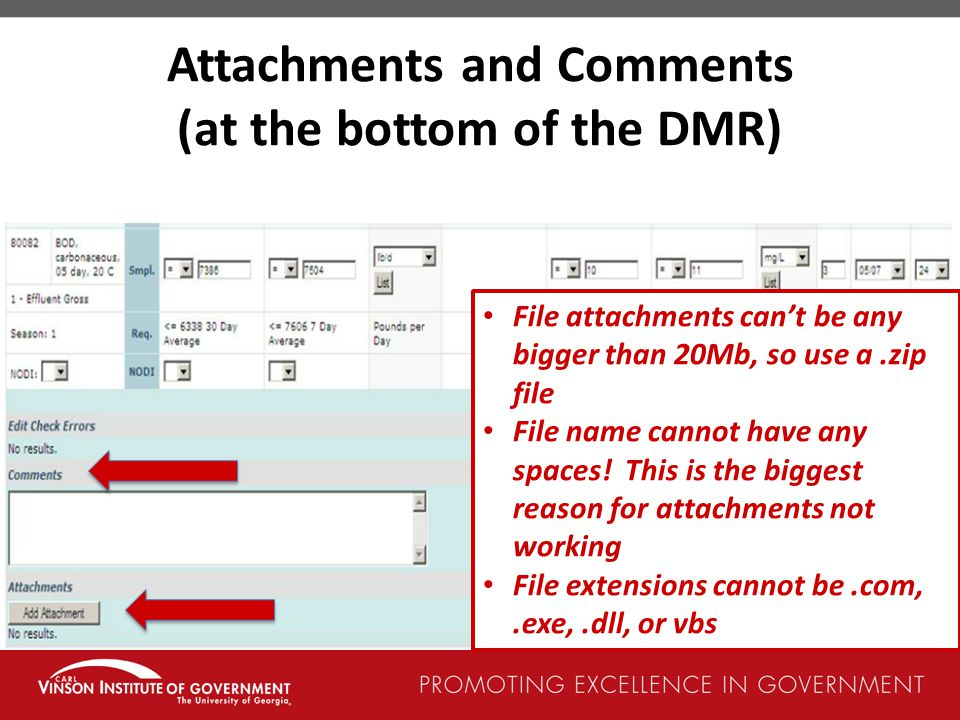 Attachments and Comments (at the bottom of the DMR)