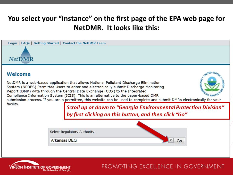 You select your instance on the first page of the EPA web page for NetDMR. It looks like this: