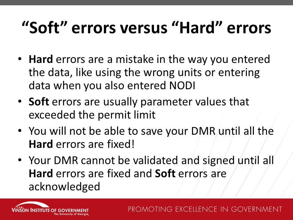 Soft errors versus Hard errors