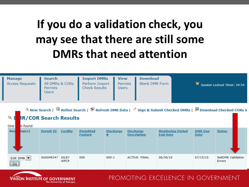 If you do a validation check, you may see that there are still some DMRs that need attention