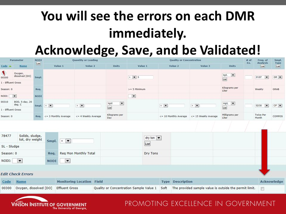You will see the errors on each DMR immediately.
