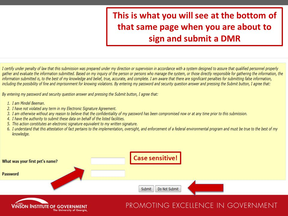 This is what you will see at the bottom of that same page when you are about to sign and submit a DMR