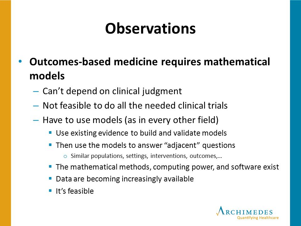 Observations Outcomes-based medicine requires mathematical models