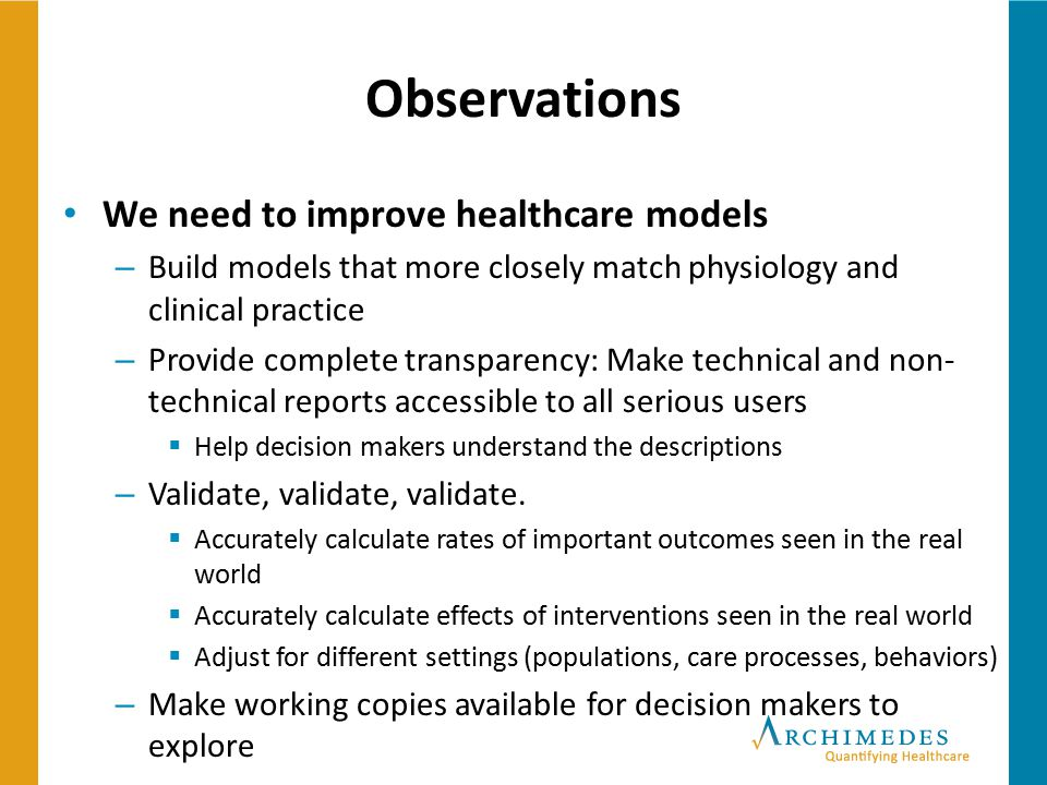 Observations We need to improve healthcare models