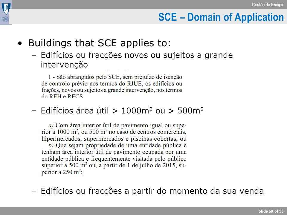 SCE – Domain of Application
