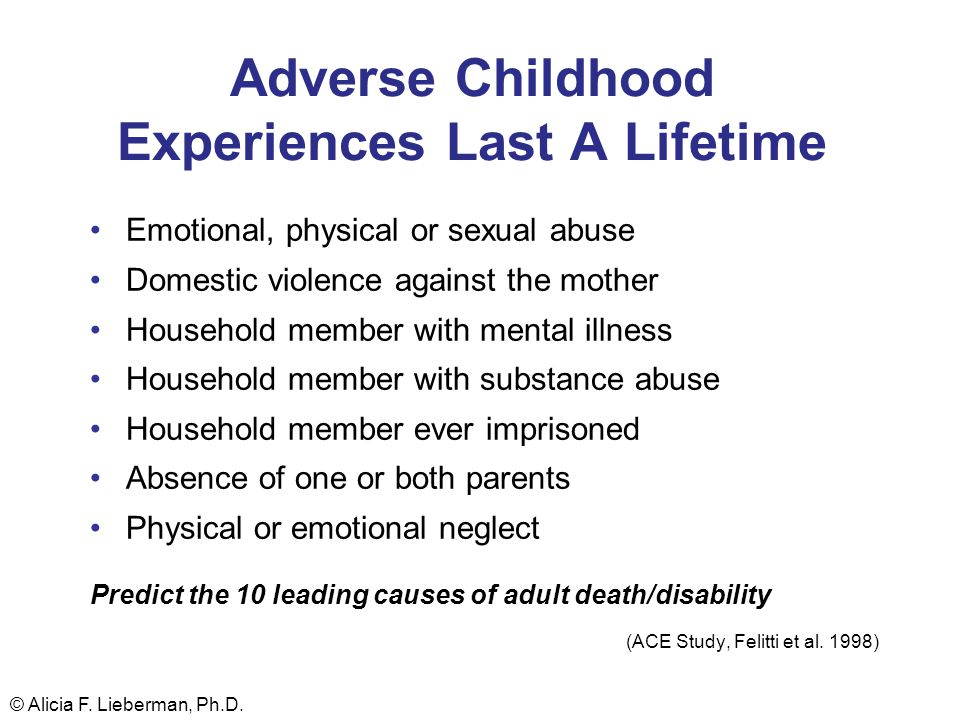 Adverse Childhood Experiences Last A Lifetime