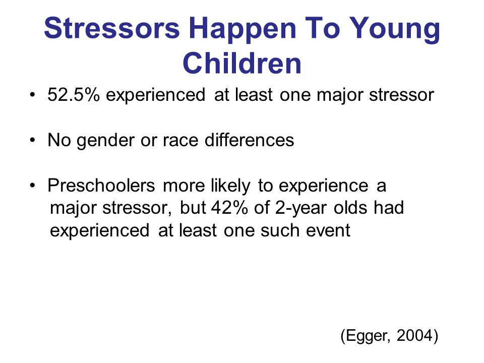 Stressors Happen To Young Children