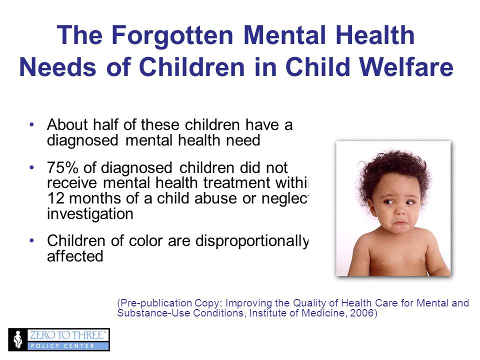 The Forgotten Mental Health Needs of Children in Child Welfare