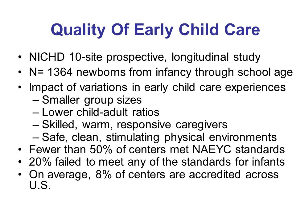 Quality Of Early Child Care