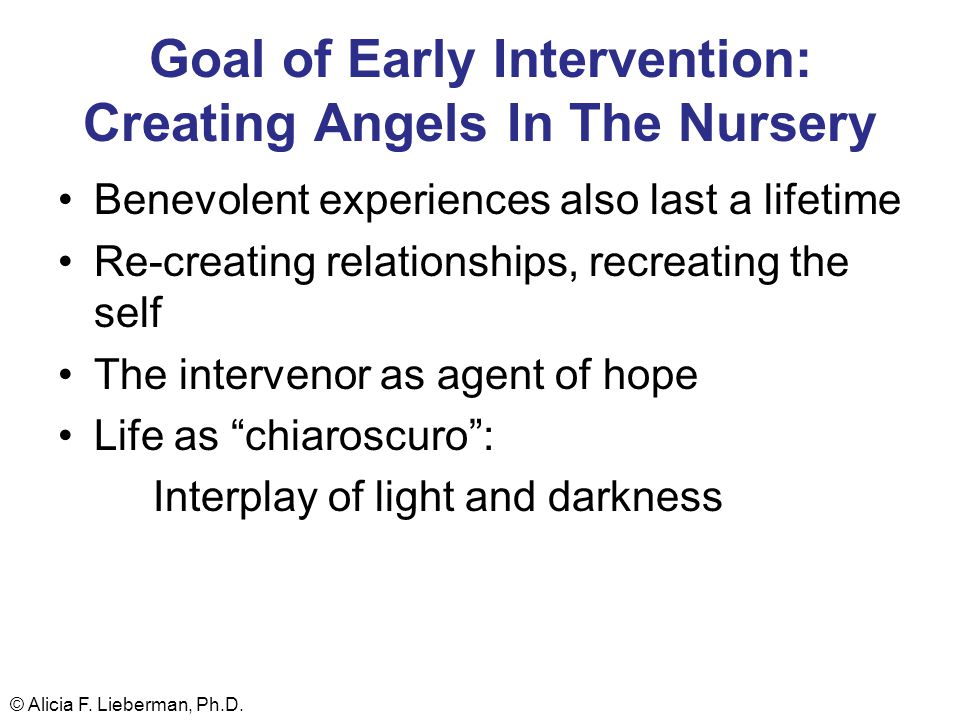 Goal of Early Intervention: Creating Angels In The Nursery