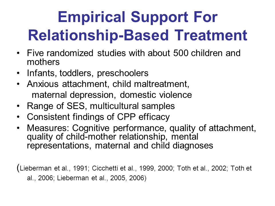 Empirical Support For Relationship-Based Treatment