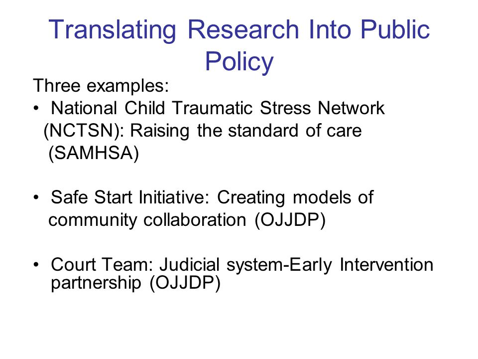 Translating Research Into Public Policy
