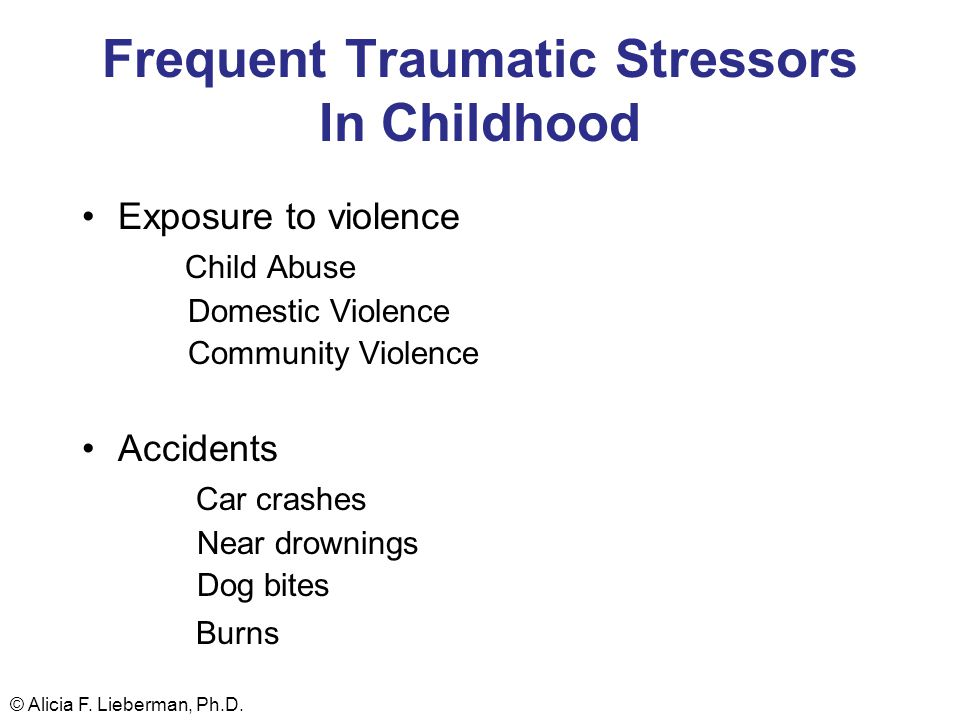 Frequent Traumatic Stressors In Childhood