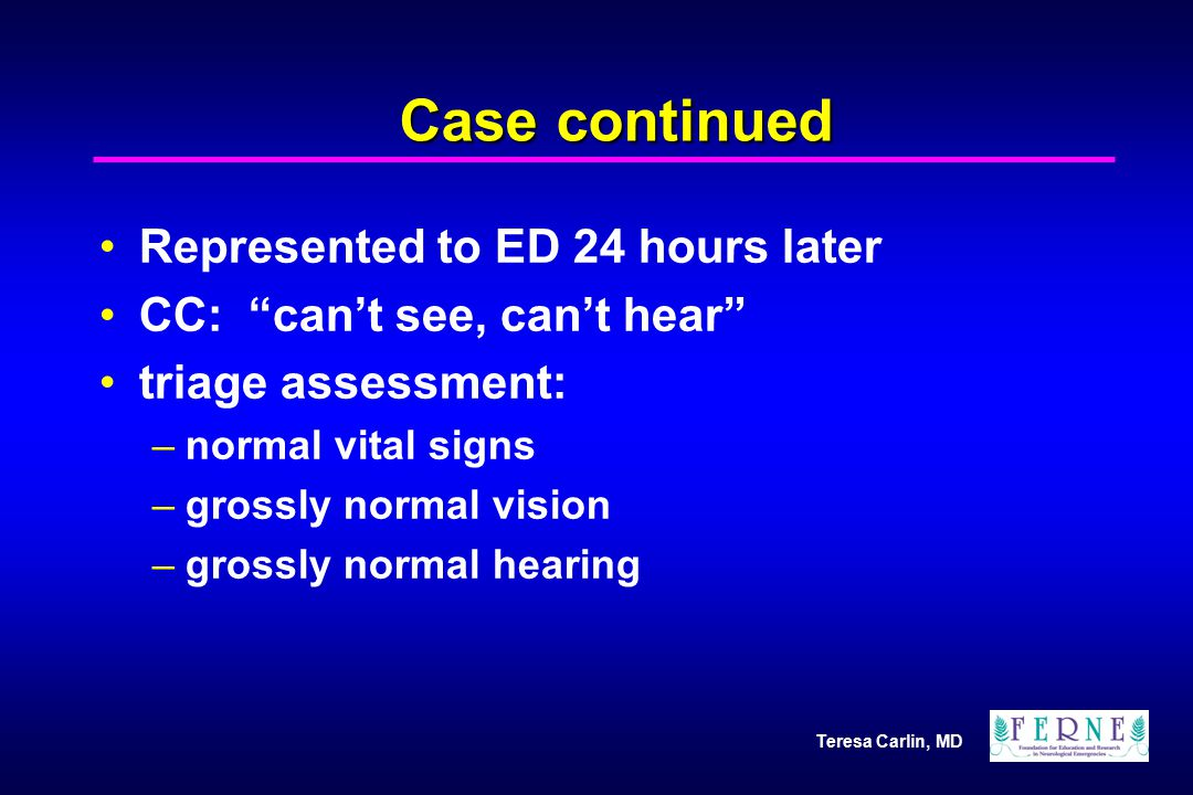 Case continued Represented to ED 24 hours later