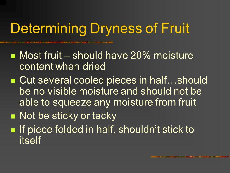 Determining Dryness of Fruit